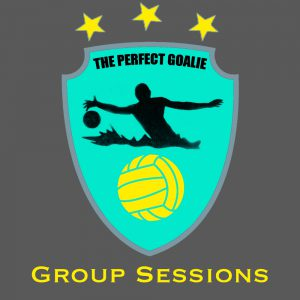 The Perfect Goalie - Group Sessions